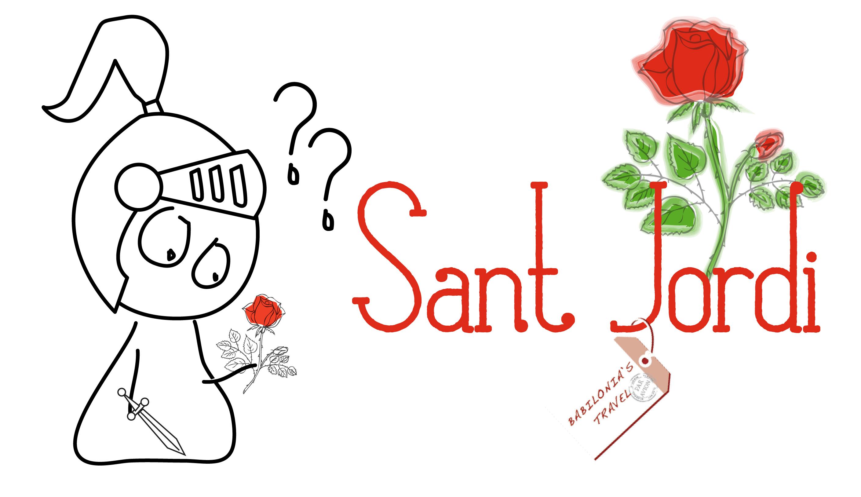 Sant Jordi Y La Rosa De La Alegría De Vivir